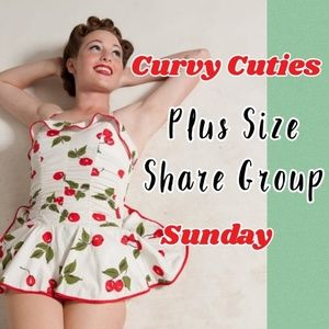 7/21 PLUS SHARE GROUP: Curvy Cuties
